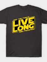 Live long by using the Force T-Shirt