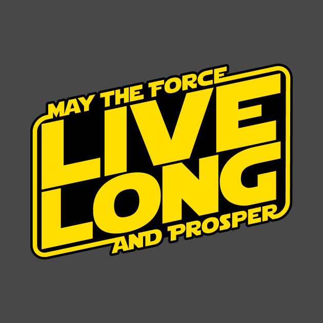 Live long by using the Force