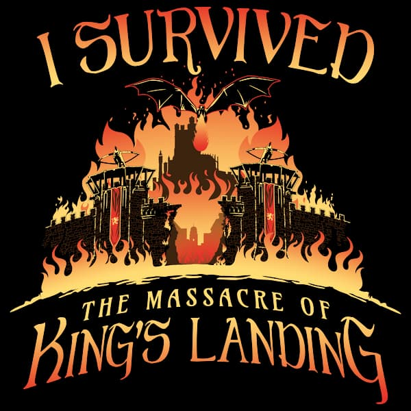 I Survived the Massacre of King's Landing