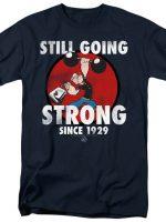 Still Going Strong T-Shirt