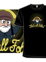 That's All, Folks T-Shirt