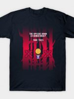 The Upside Down is Dangerous T-Shirt
