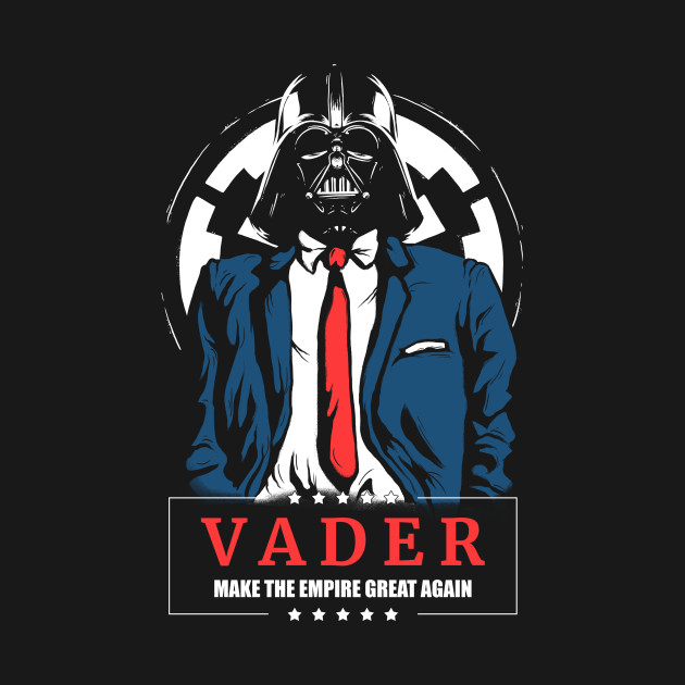 Vader - Make the Empire Great Again