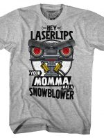Your Momma Was A Snowblower T-Shirt