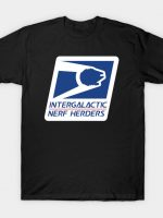 intergalactic nerf herders T-Shirt