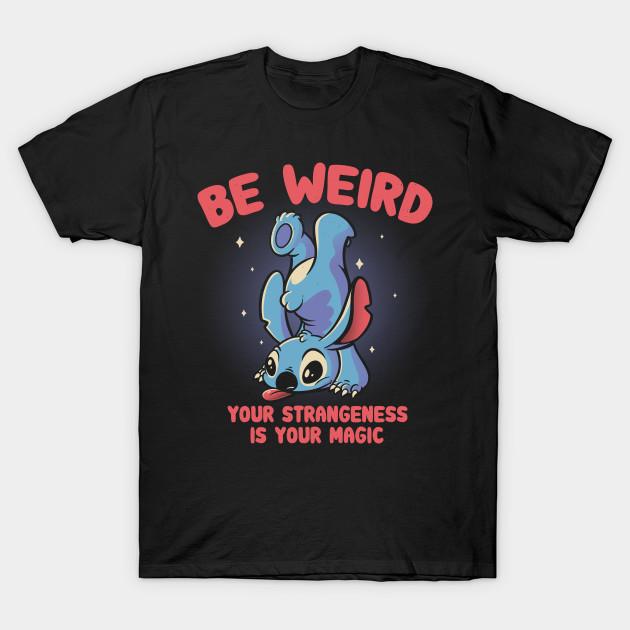 Be Weird Stitch T-Shirt