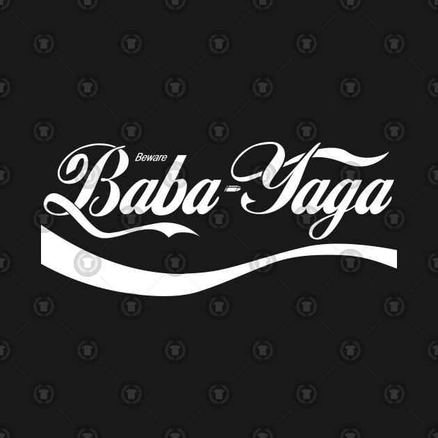 Beware Baba Yaga