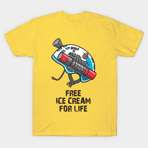 Free Ice Cream for Life T-Shirt