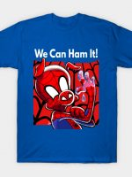 Does Whatever A Spider Ham T-Shirt