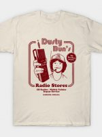 Dusty Bun's Radio Stores T-Shirt