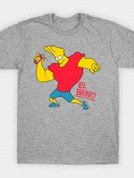 El Bravo T-Shirt