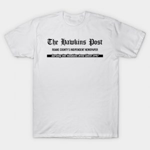 Hawkins Post, local newspaper T-Shirt