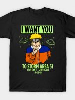 I want you to storm T-Shirt
