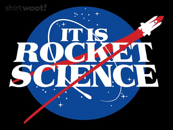 It IS Rocket Science
