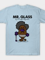 Mr. Glass T-Shirt