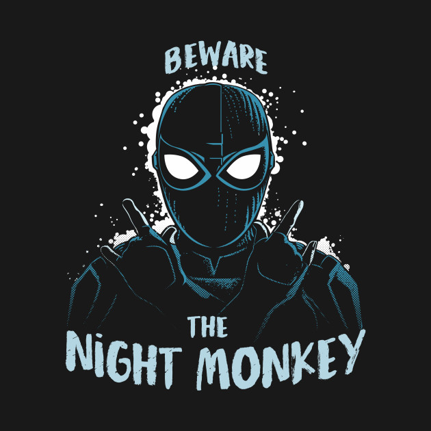 Beware theNight Monkey