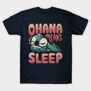 Ohana Means Sleep Stitch T-Shirt
