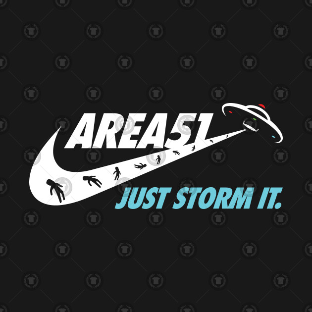 Area 51 - Just Storm It