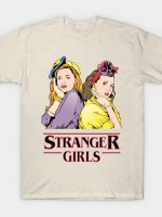 Stranger Girls T-Shirt
