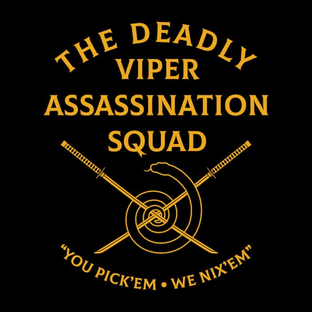 The Deadly Viper Assassination Squad