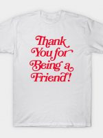Thank you for… T-Shirt