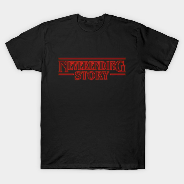 The NeverEnding Stranger Things T-Shirt