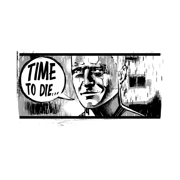 Time To Die...