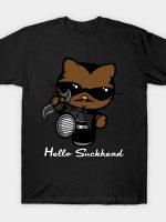 HELLO SUCKHEAD T-Shirt
