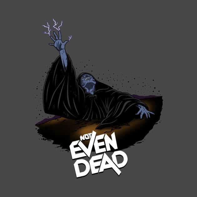 Not Even Dead