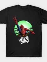 The Hero's Dead T-Shirt