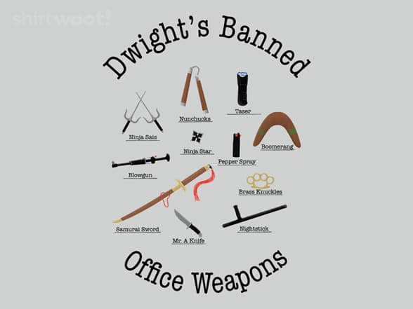 Dwight's Banned Office Weapons