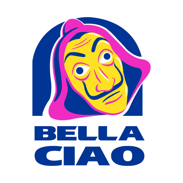 Bella Ciao Tacos!