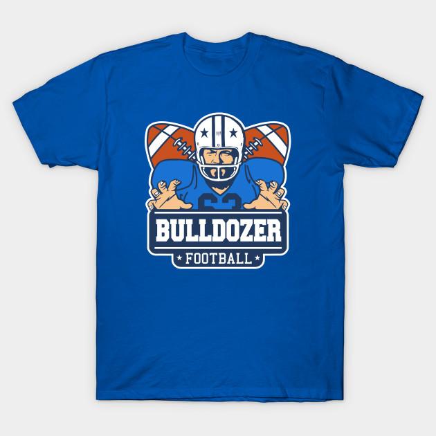 Bulldozer football T-Shirt