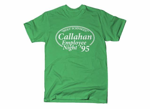 CALLAHAN EMPLOYEE NIGHT T-Shirt