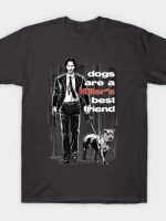 Dogs Are a Killer's Best Friend T-Shirt