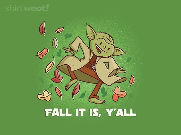 Fall it is, Y'all