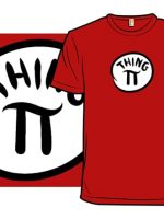 Irrational Things T-Shirt