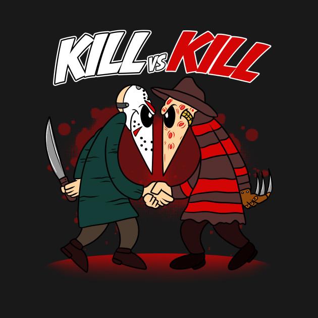 KILL VS KILL