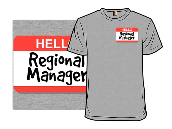 Regional Manager T-Shirt