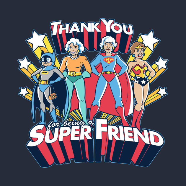 Thank you for being super friends
