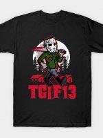 TGIF13 T-Shirt