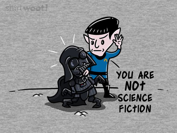 You are not science fiction