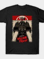 VILLAIN PROOF T-Shirt