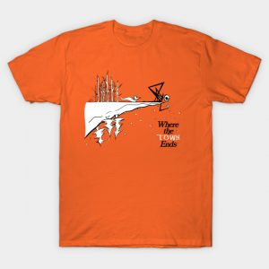 Where The Town Ends T-Shirt