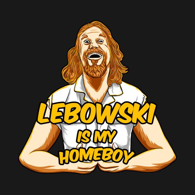 lebowski is my homeboy