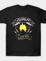 Born Sayian T-Shirt