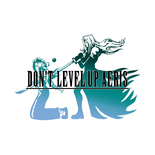 Don't Level Up Aeris