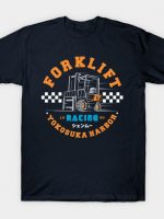 FORKLIFT RACING T-Shirt