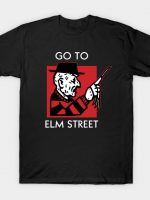 GO TO ELM STREET T-Shirt