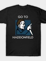 GO TO HADDONFIELD T-Shirt